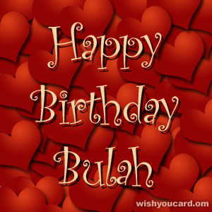 happy birthday Bulah hearts card