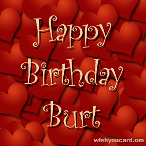happy birthday Burt hearts card