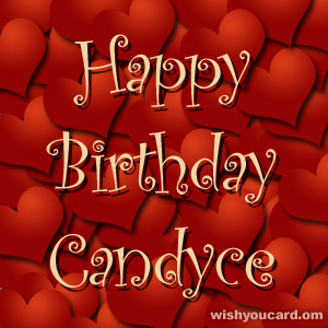happy birthday Candyce hearts card