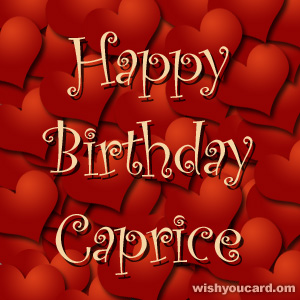 happy birthday Caprice hearts card