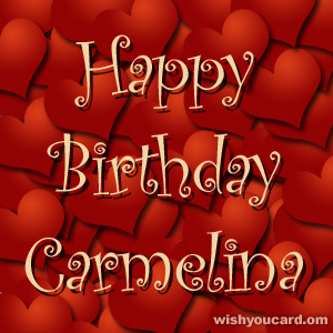 happy birthday Carmelina hearts card