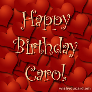 happy birthday Carol hearts card