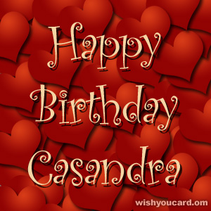 happy birthday Casandra hearts card