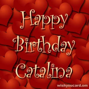 happy birthday Catalina hearts card