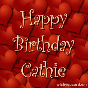 happy birthday Cathie hearts card