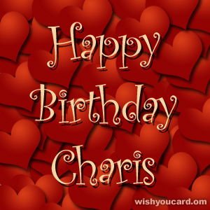 happy birthday Charis hearts card