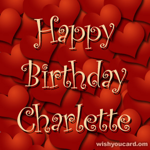 happy birthday Charlette hearts card