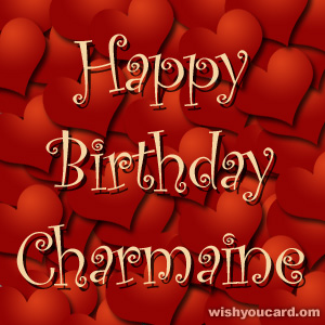 happy birthday Charmaine hearts card