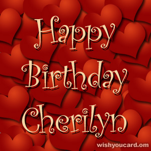happy birthday Cherilyn hearts card