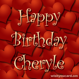 happy birthday Cheryle hearts card