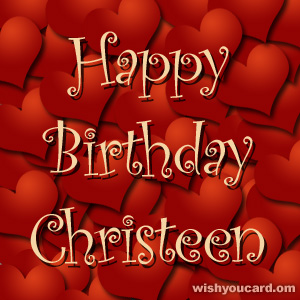 happy birthday Christeen hearts card