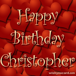 happy birthday Christopher hearts card