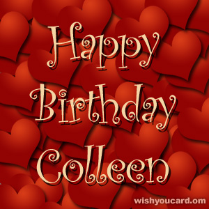 happy birthday Colleen hearts card