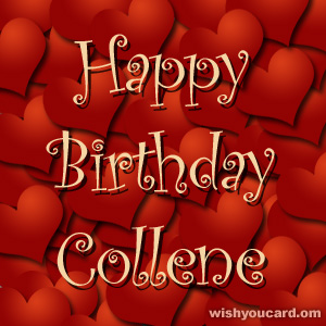 happy birthday Collene hearts card
