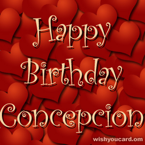 happy birthday Concepcion hearts card