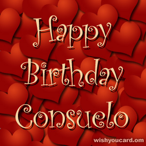 happy birthday Consuelo hearts card