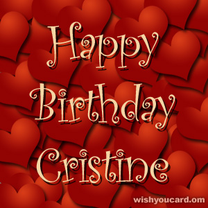 happy birthday Cristine hearts card