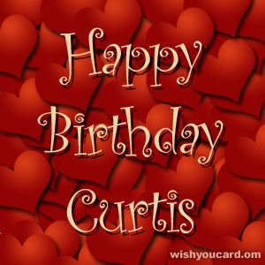 happy birthday Curtis hearts card