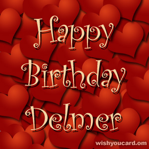 happy birthday Delmer hearts card