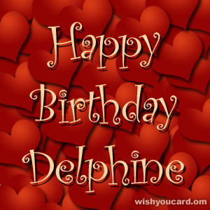 happy birthday Delphine hearts card