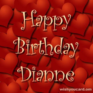 happy birthday Dianne hearts card