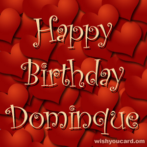 happy birthday Dominque hearts card