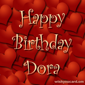 happy birthday Dora hearts card