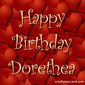 happy birthday Dorethea hearts card