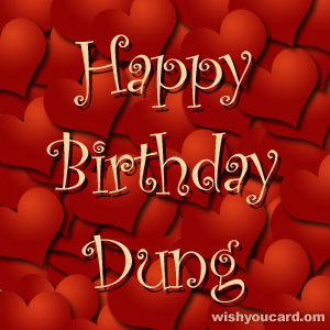 happy birthday Dung hearts card