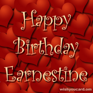 happy birthday Earnestine hearts card