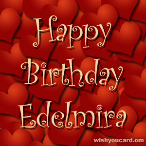 happy birthday Edelmira hearts card