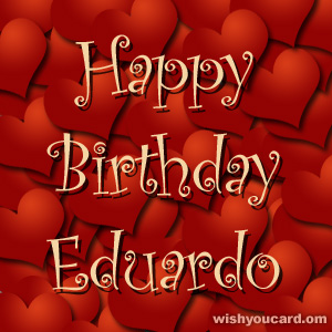 happy birthday Eduardo hearts card