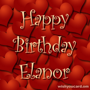 happy birthday Elanor hearts card