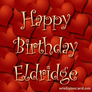 happy birthday Eldridge hearts card
