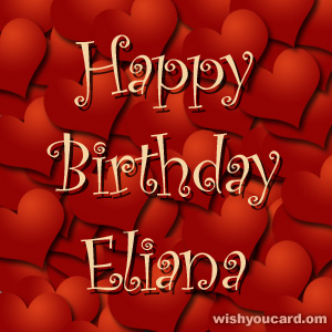 happy birthday Eliana hearts card