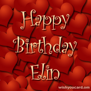 happy birthday Elin hearts card