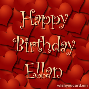 happy birthday Ellan hearts card