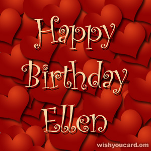 happy birthday Ellen hearts card