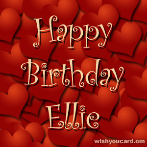 happy birthday Ellie hearts card