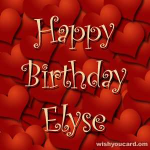 happy birthday Elyse hearts card