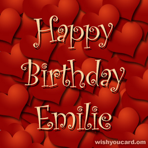 happy birthday Emilie hearts card