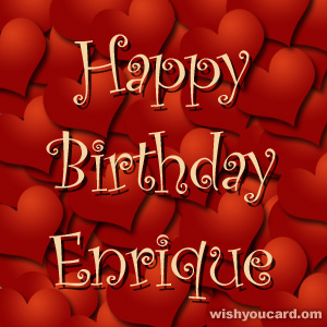 happy birthday Enrique hearts card