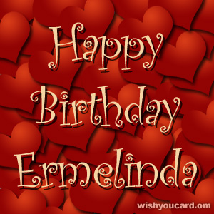 happy birthday Ermelinda hearts card