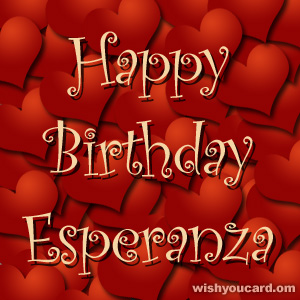 happy birthday Esperanza hearts card