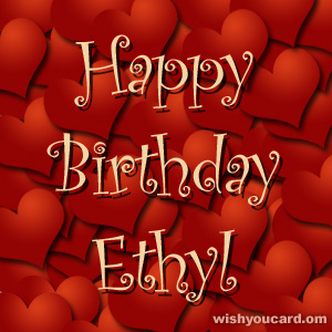 happy birthday Ethyl hearts card