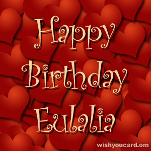 happy birthday Eulalia hearts card