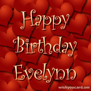 happy birthday Evelynn hearts card