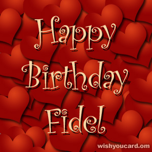 happy birthday Fidel hearts card