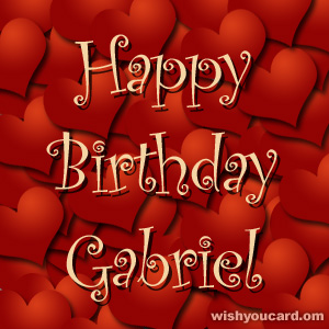 happy birthday Gabriel hearts card