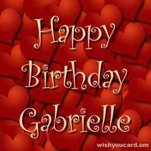 happy birthday Gabrielle hearts card
